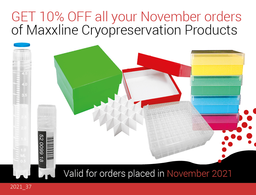 GET 10% OFF all your November orders of Maxxline Cryopreservation Products
